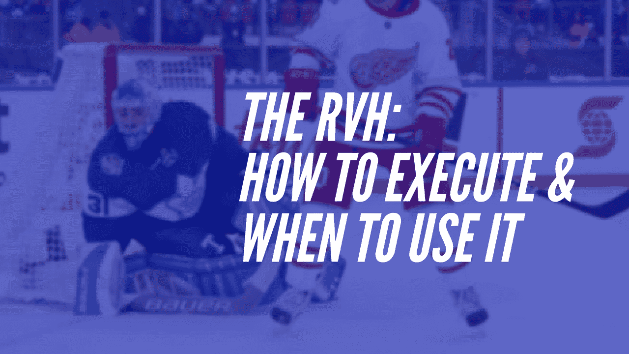 Rvh Guide For Goalies How To Excute When To Use