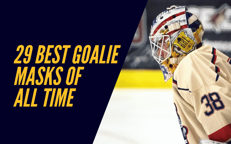 The 29 Best Goalie Masks of All Time | Best NHL Goalie Masks